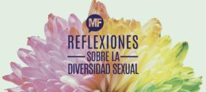 Reflexiones sobre la diversidad sexual