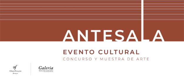 Convocatoria ANTESALA – Concurso y Muestra de Arte